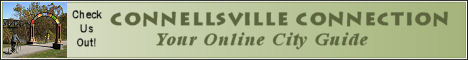 Connellsville Connection - Connellsville Online Guide